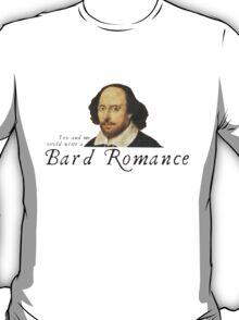 Bard Romance T-Shirt