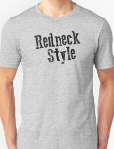 Redneck Style T-Shirt