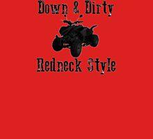 Down & Dirty T-Shirt
