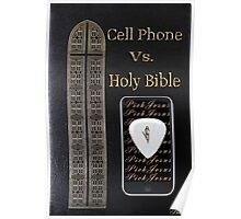 ☀ ツCELL PHONE VS. BIBLE .. FOOD FOR THOUGHT..SEE WRITE UP TY☀ ツ Poster