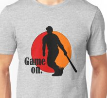 Baseball Fan: Game On. Unisex T-Shirt