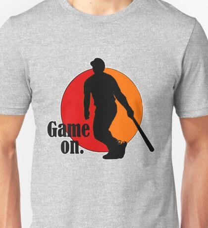 Baseball Fan: Game On. Unisex T-Shirt