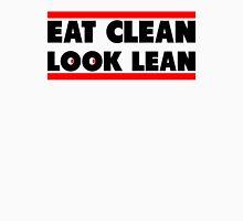 Eat Clean Look Lean Unisex T-Shirt