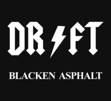 Drift Blacken Asphalt by Twain Forsythe