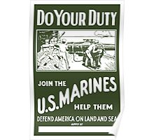 Do Your Duty Join The US Marines Poster