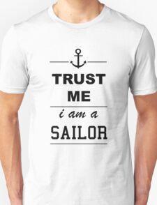 Trust me I´m a Sailor T-Shirt