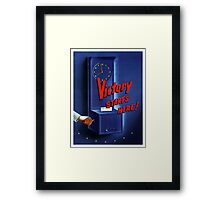 Victory Starts Here! -- WWII Framed Print