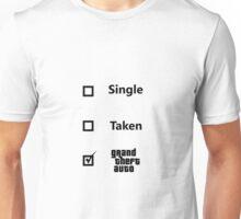 Single, Taken, GTA Unisex T-Shirt