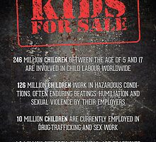 KIDS FOR SALE (Child labor is modern day slavery) by taudalpoi