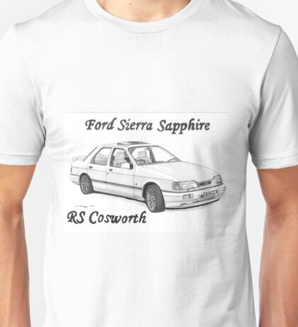 FORD SIERRA SAPPHIRE RS COSWORTH Unisex T-Shirt
