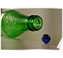 Bottle and Marble 1 Poster