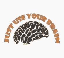 Just Use Your Brain One Piece - Short Sleeve