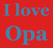 I Love Opa One Piece - Short Sleeve
