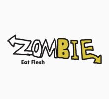 Zombie Eat Flesh by CoolProducts278
