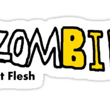 Zombie Eat Flesh Sticker