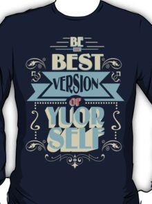 BE THE BEST T-Shirt