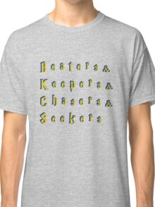 Beaters & Keepers & Chasers & Seekers Classic T-Shirt