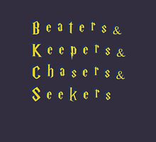 Beaters & Keepers & Chasers & Seekers Unisex T-Shirt