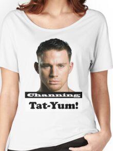 Channing Tat-Yum Women's Relaxed Fit T-Shirt