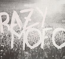 Crazy Mofos  by samonstage