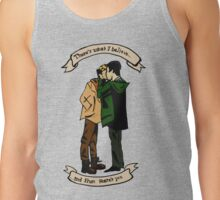 """There's What I Believe, and Then There's You"" Tank Top"