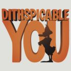 DITHSPICABLE YOU by cubik