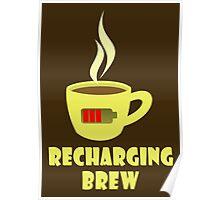 Recharging Brew Poster