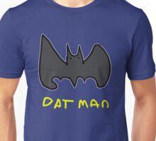 Dat man Unisex T-Shirt