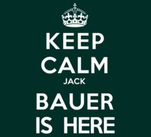 Keep Calm Jack Bauer is Here by Minamoo