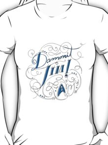 Dammit Jim! T-Shirt