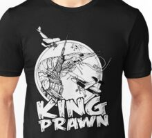 KING PRAWN Unisex T-Shirt