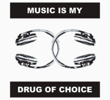 Music is my drug of choice - 2H by SuperVicky