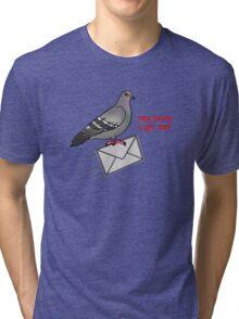 Omg becky u got mail Tri-blend T-Shirt