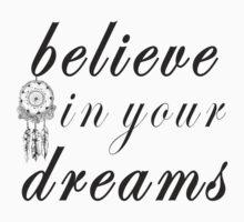 Believe In Your Dreams Kids Tee