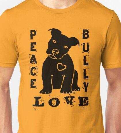 Peace Love Bully - Pit Bull Unisex T-Shirt
