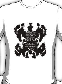 rorschach save us! T-Shirt