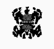 rorschach save us! Unisex T-Shirt