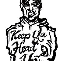 Pac - Keep Ya Head Up by sketchNkustom