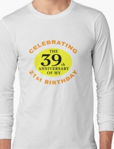 Funny 60th Birthday (Anniversary) Long Sleeve T-Shirt