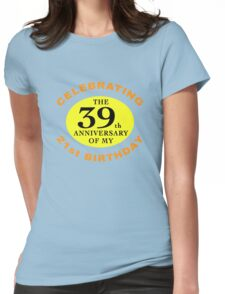 Funny 60th Birthday (Anniversary) Womens Fitted T-Shirt