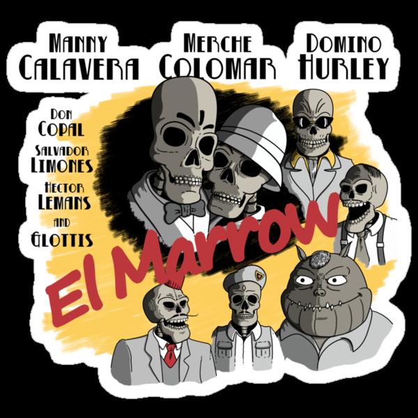 El Marrow. by J.C. Maziu