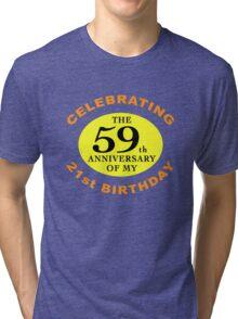 Funny 80th Birthday (Anniversary) Tri-blend T-Shirt