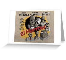 El Marrow. Greeting Card