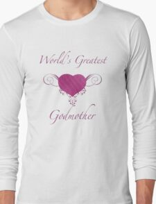 World's Greatest Godmother (Heart) Long Sleeve T-Shirt