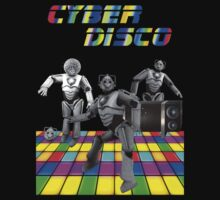 Cyber Disco by paulandgoats