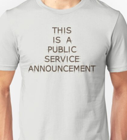 This is a Public Service Announcement (with Guitars) - T shirt Unisex T-Shirt