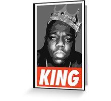 KING - Notorious Big Greeting Card