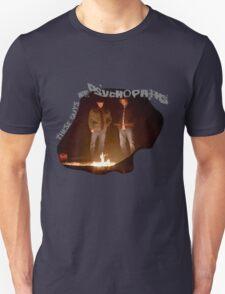 Psychopaths T-Shirt