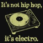 It's Not Hip Hop... by FANATEE