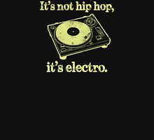 It's Not Hip Hop... Unisex T-Shirt